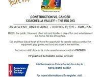 Construction Vs Cancer - Coachella Valley Big Dig