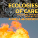 Doc Talk: Ecologies of Care