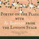 Poetry on the Plaza: An Englishman Abroad