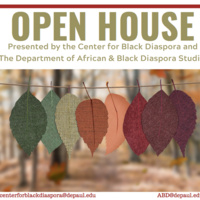 OPEN HOUSE: Center  for Black Diaspora and African & Black Diaspora Studies Department