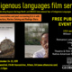 Indigenous Languages Film Series