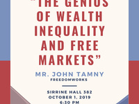 "The Clemson Institute for the Study of Capitalism Presents Mr. John Tamny on ""The Genius of Wealth Inequality and Free Markets"""
