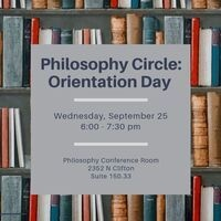 Philosophy Circle: Orientation Day