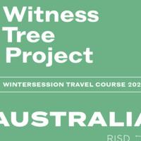 Wintersession infosession   Australia: Witness Tree Project