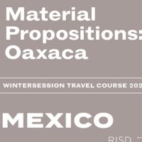 Wintersession infosession | Material Propositions in Mexico