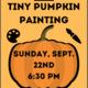 Tiny Pumpkin Painting