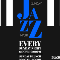 Sunday Jazz Night & Sunday Brunch