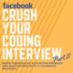 Crush Your Coding Interview: Part II