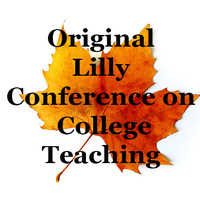 39th Annual Original Lilly Conference on College Teaching