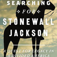 Searching for Stonewall Jackson with Ben Cleary