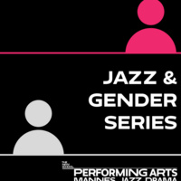 Jazz and Gender Series: Experience & Perspective with  Theo Bleckmann