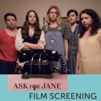 """Ask for Jane"" film screening follwed by director Q&A"