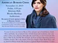 "Valeria Luiselli, ""Migrant Stories in the American Border Crisis"""