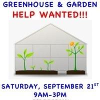 Greenhouse & Garden Help Wanted