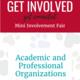 Academic and Professional Mini Involvement Fair