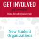 New Student Organizations Mini Involvement Fair