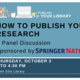 U Publish @ Your Library: How to Publish Your Research