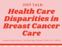 Just Talk: Disparities in Breast Cancer Diagnosis & Treatment
