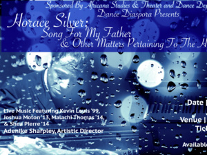 "Dance Diaspora Presents ""Horace Silver: Song For My Father & Other Matters Pertaining To The Heart"""