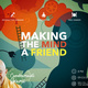 Make the mind your friend - a special talk