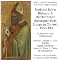 """16th Annual Riggsby Lecture: """"Medieval Italy's Bishops: A Mediterranean Episcopate in its European Context, c. 1050-1300"""""""