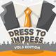 Vol Edition: Dress to Impress