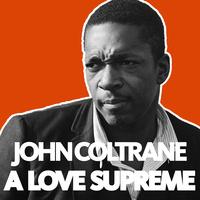 OSU Album Club: John Coltrane - A Love Supreme
