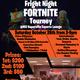 Fright Night Fortnite Tourney