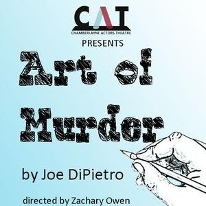 Chamberlayne Actors Theatre presents ART OF MURDER