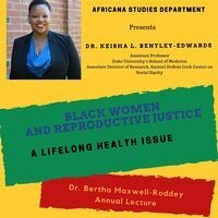Department of Africana Studies: Dr Bertha Maxwell-Roddey Annual Lecture