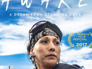 Film poster for Awake: A Dream from Standing Rock, bearing the Tribeca Film Festival 2017 logo.