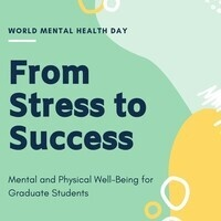 From Stress to Success: Mental and Physical Well-Being for Graduate Students