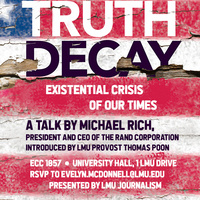 Truth Decay: Existential Threat of Our Times