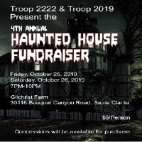 Scout BSA Troops 2019 & 2222 Haunted House Fundraiser