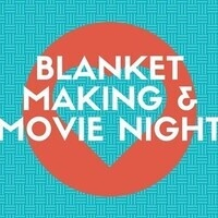 Cut & Tie Blanket Making and Movie Night