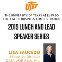 2019 UTEP CoBA Lunch & Lead Speaker Series | Lisa Saucedo