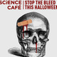 Science Cafe—Stop the Bleed this Halloween!