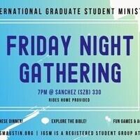 Friday Night Gathering