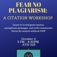 Fear No Plagiarism: A Citation Workshop
