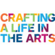 Crafting a Life in the Arts 2019