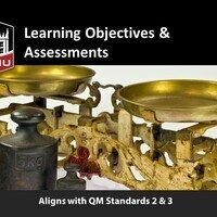 **ONLINE** Quality Online Course Design Series: Learning Objectives and Assessments