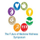 2019 Future of Medicine Wellness Symposium
