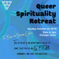 Queer Spirituality Retreat   Pride Center