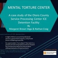 Mental Torture Center: A Case Study of the Otero County Service Processing Center ICE Detention Facility