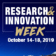 Research & Innovation Week (Oct 14-18)