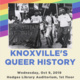 Knoxville's Queer History