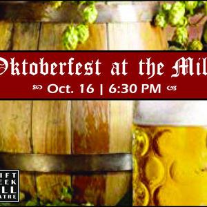 Oktoberfest at the Mill