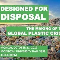 Designed for Disposal: The Making of the Global Plastic Crisis