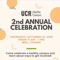 UCR Healthy Campus 2nd Annual Celebration