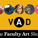 2019 Visual Art & Design Department Faculty Art Show Opening Reception